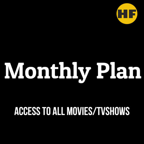 HF monthly plan Access to all tv shows and plans
